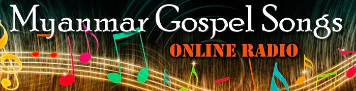 Myanmar Gospel Songs Online Radio